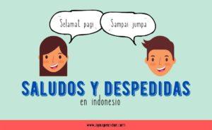 Saludos y despedidas en indonesio