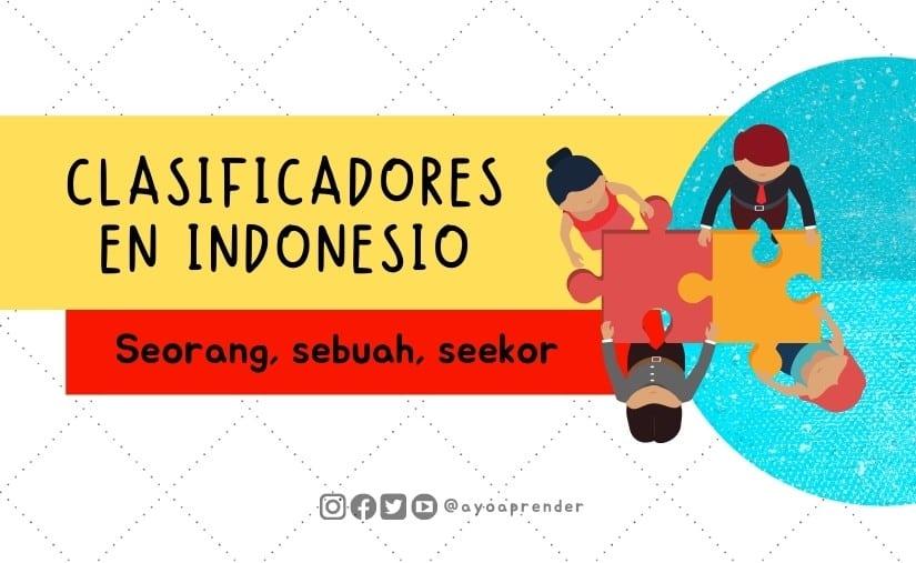 Clasificadores en indonesio